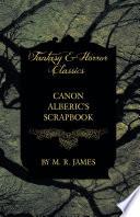 Canon Alberic   s Scrapbook  Fantasy and Horror Classics