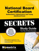 Secrets Of The National Board Certification Mathematics Adolescence And Young Adulthood Exam