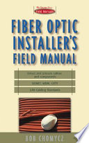 Fiber Optic Installer s Field Manual
