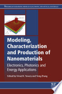 Modeling  Characterization and Production of Nanomaterials