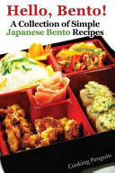Hello  Bento    a Collection of Simple Japanese Bento Recipes