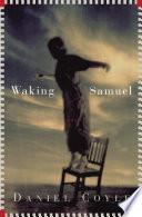 Waking Samuel