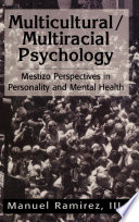 Multicultural Multiracial Psychology
