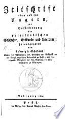 Zeitschrift von und für Ungern, zur Beförderung der vaterländischen Geschichte, Erdkunde und Literatur