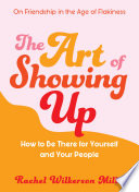 The Art of Showing Up Book PDF