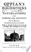 Oppian s Halieuticks of the Nature of Fishes and Fishing of the Ancients