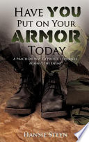 Have You Put on Your Armor Today