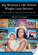 Big Momma s Old School Weight Loss Secrets