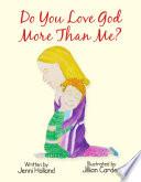 Do You Love God More than Me