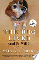 Book The Dog Lived  and So Will I