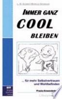 Immer Ganz Cool Bleiben