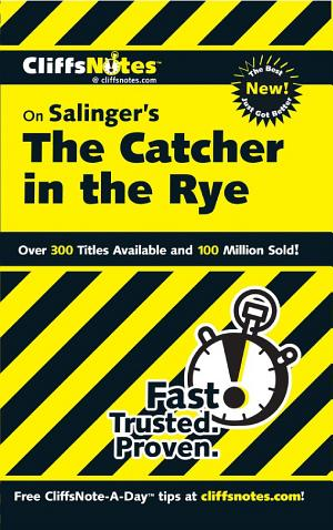 CliffsNotes on Salinger's The Catcher in the Rye - ISBN:9781118123263