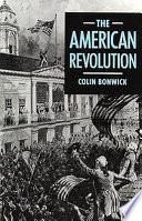 The American Revolution From The 1760s To The Consolidation