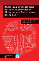 Modelling Interactions Between Vector-Borne Diseases and Environment Using GIS