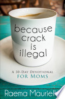Because Crack is Illegal