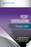 Pccn Certification Practice Q A