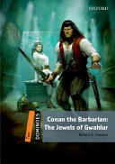 Dominoes: Two: Conan the Barbarian the Jewels of Gwahlur