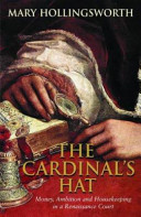 The Cardinal's Hat Political Ambitions Of A Renaissance Potentate