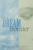 The Dream Frontier Book