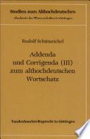 Addenda und Corrigenda (III) zum althochdeutschen Wortschatz