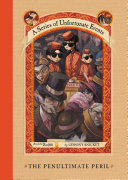 A Series of Unfortunate Events  12  The Penultimate Peril The Last Book Before The Last Book Of