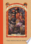 A Series of Unfortunate Events #12: The Penultimate Peril by Lemony Snicket