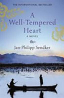 A Well tempered Heart