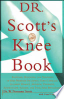 Ebook Dr. Scott's Knee Book Epub W. Norman Scott,Robert S. Gotlin Apps Read Mobile