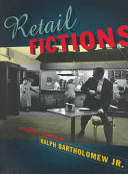 Retail Fictions Three Decades Bartholomew S Work Has Had