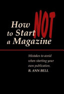How Not to Start a Magazine