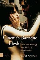 Cinema S Baroque Flesh : of maurice merleau-ponty to argue...