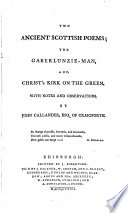Two Ancient Scottish Poems  the Gaberlunzie Man  and Christ s Kirk on the Green