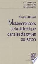 illustration Métamorphoses de la dialectique dans les dialogues de Platon