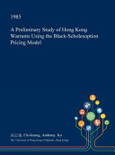 A Preliminary Study of Hong Kong Warrants Using the Black Scholesoption Pricing Model