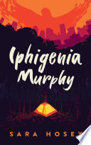 Iphigenia Murphy Book PDF