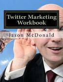Twitter Marketing Workbook