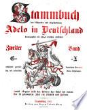 Stammbuch des blühenden und abgestorbenen adels in Deutschland