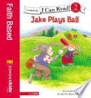 Jake Plays Ball