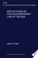 Reflections on the Contemporary Law of the Sea