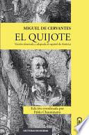 El Quijote Versi N Abreviada Y Adaptada Al Espa Ol De Am Rica
