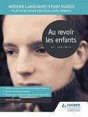 Modern Languages Study Guides  Au Revoir Les Enfants