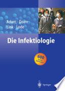 Die Infektiologie