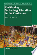 Positioning Technology Education in the Curriculum