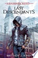 Last Descendants: Assassin's Creed
