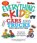 The Everything Kids  Cars And Trucks Puzzle And Activity Book