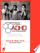 A Multi Modal Approach to Address ADHD