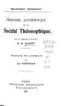 Histoire authentique de la Société Théosophique