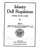 Infantry Drill Regulations United States Army  1911