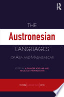 The Austronesian Languages of Asia and Madagascar As Well As For Linguists Working