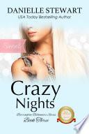 Crazy Nights   Sweet